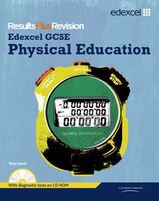 GCSE Physical Education SB+CDR Student Book by Tony Scott