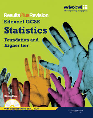 Results Plus Revision: GCSE Statistics Student Book by Gillian Dyer