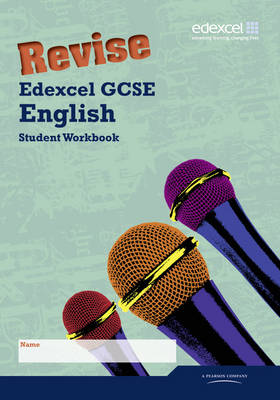 Revise Edexcel GCSE English Workbook by Keith Hurst, Racheal Smith