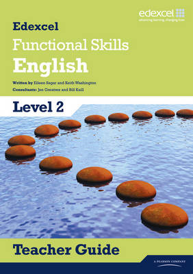 Edexcel Level 2 Functional English Teacher Guide with CD by Keith Washington, Eileen Sagar