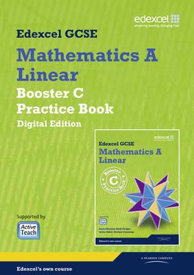 GCSE Mathematics Edexcel 2010: Spec A Booster C Practice Book Digital Edition by Keith Pledger, Graham Cumming, Kevin Tanner, Gareth Cole