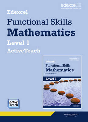 Edexcel Functional Skills Mathematics Level 1 ActiveTeach by