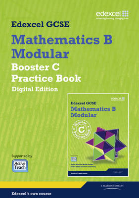 GCSE Mathematics Edexcel 2010: Spec B Booster C Practice Book Digital Edition by Keith Pledger, Graham Cumming, Kevin Tanner, Gareth Cole