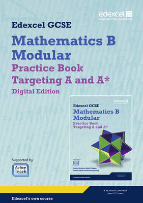 GCSE Mathematics Edexcel 2010: Spec B Practice Book Targeting A and A* Digital Edition by Keith Pledger, Graham Cumming, Kevin Tanner, Gareth Cole