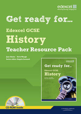 Get Ready for Edexcel GCSE History Teacher Resource Pack by Jane Shuter, Steve Waugh