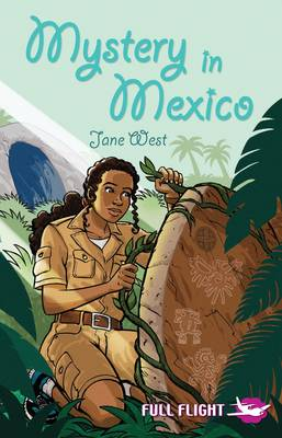 Mystery in Mexico by Jane West