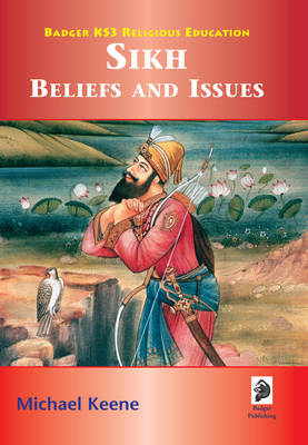 Sikh Beliefs and Issues Student Book by Mike Keene