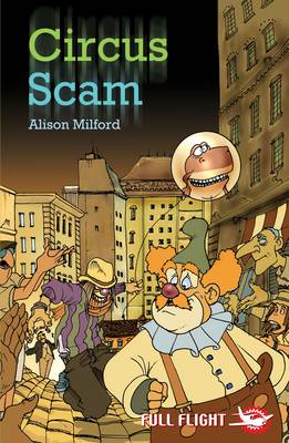 Circus Scam by Alison Milford