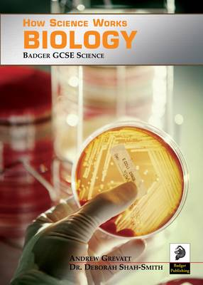 Biology Teacher Book Badger GCSE Science by Andrew Grevatt, Deborah Shah-Smith
