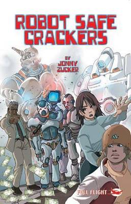 Robot Safe Crackers by Jonny Zucker