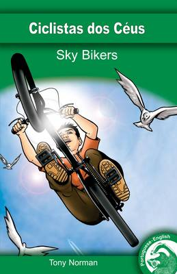Sky Bikers by Tony Norman