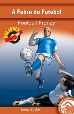 Football Frenzy by Jonny Zucker
