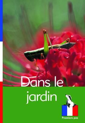 Dans le Jardin by Chrystelle Boudin