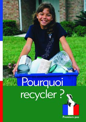Pourquoi Recycler ? by Chrystelle Boudin