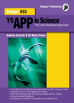 Badger KS3 Science APP in Science Teacher Book with Copymasters + CDs Year 9 by Andrew Grevatt, Dr. Mark Evans