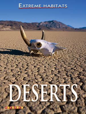 Extreme Habitats: Deserts by