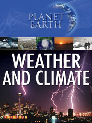 Planet Earth: Weather and Climate by
