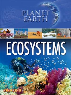 Planet Earth: Ecosystems by Andy Horsley