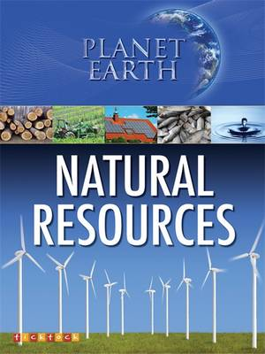 Planet Earth: Natural Resources by