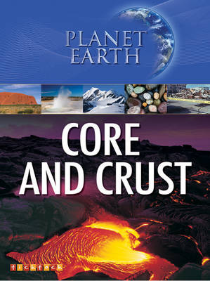 Planet Earth: Core and Crust by