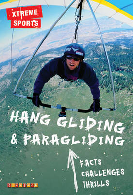 Xtreme Sports: Hang Gliding & Paragliding by
