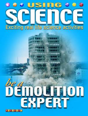 Be a Demolition Expert by David Dreier