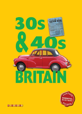 Essential History Guides: 30s & 40s Britain by