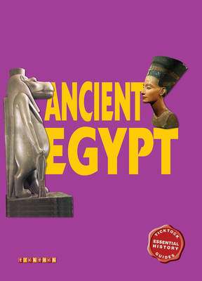Essential History Guides: Ancient Egypt by