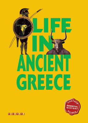 Essential History Guides: Life in Ancient Greece by
