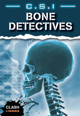 Clash Level 2: C.S.I. Bone Detectives by