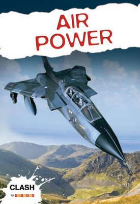 Clash Level 2: Air Power by Antony Loveless