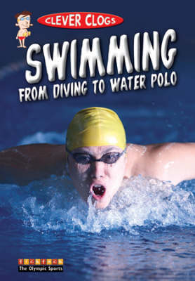 Clever Clogs Swimming from Diving to Water Polo by