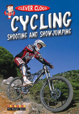 Clever Clogs Cycling Shooting & Showjumping by