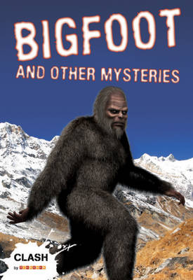 Clash Level 1: Bigfoot and Other Mysteries by John Townsend