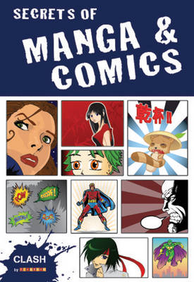 Clash Level 2: Secrets of Manga & Comics by