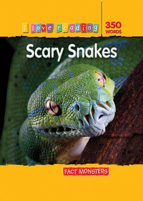 Fact Monsters 350 Words: Scary Snakes by
