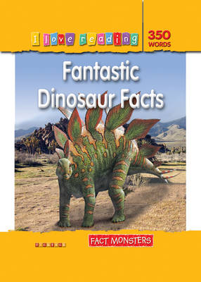 Fact Monsters 350 Words: Fantastic Dinosaur Facts by