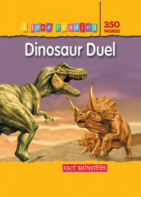 Fact Monsters 350 Words: Dinosaur Duel by