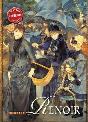 Essential Artists: Renoir by David Spence