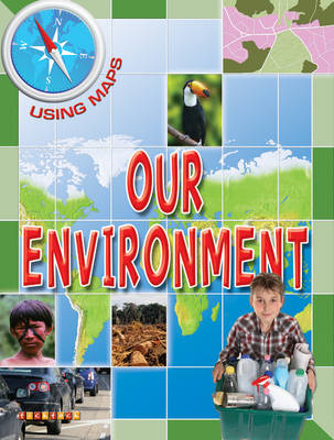 Using Maps Our Environment by