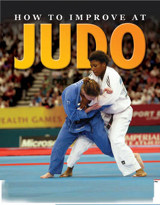 How to Improve at Judo by TickTock