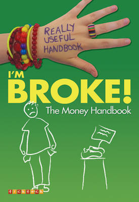 Really Useful Handbooks: I'm Broke! The Money Handbook by