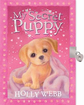 My Secret Puppy by Holly Webb, Sophy Williams