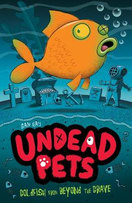 Goldfish from Beyond the Grave by Sam Hay