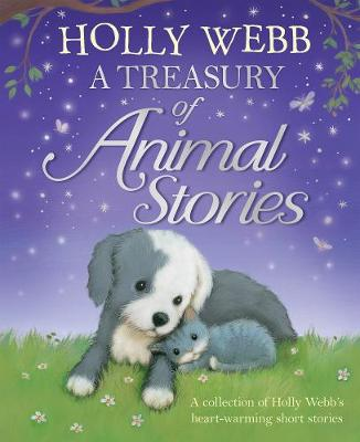 A Treasury of Animal Stories by Holly Webb
