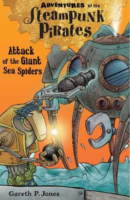 Attack of the Giant Sea Spiders by Gareth P. Jones