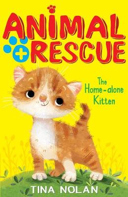 The Home-Alone Kitten by Tina Nolan