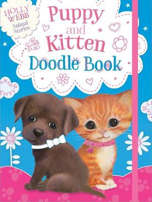 Puppy and Kitten Doodle Book by Holly Webb