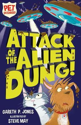 Attack of the Alien Dung! by Gareth P. Jones