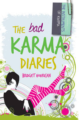 The Bad Karma Diaries by Bridget Hourican